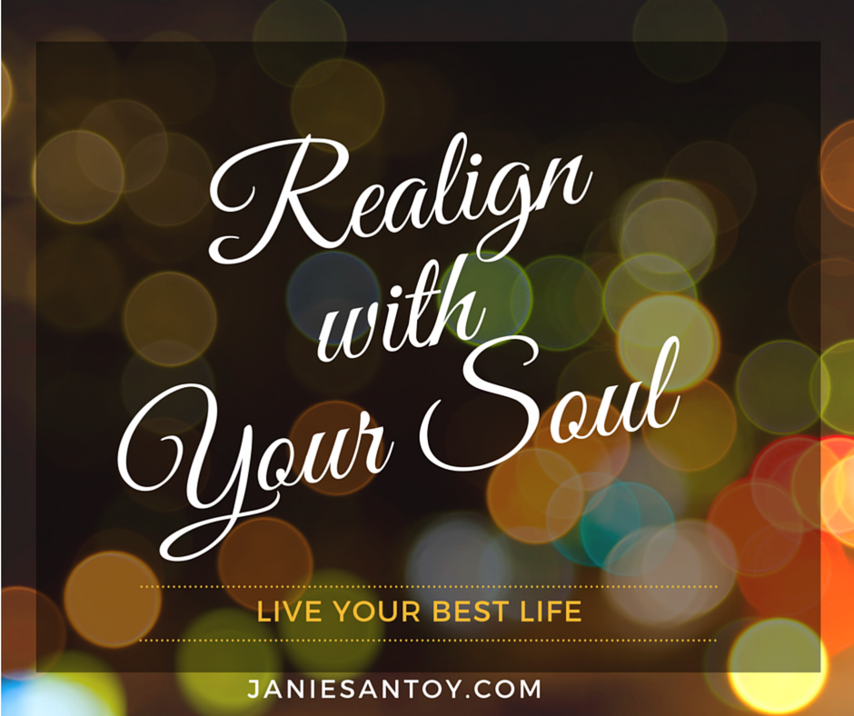Realign with your soul